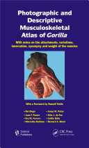 Photographic and Descriptive Musculoskeletal Atlas of Gorilla