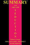 Summary  the Art of Seduction by Robert Greene