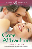 Core Attraction