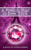 A French Star in New York Book