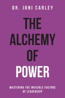 The Alchemy of Power