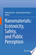 Nanomaterials  Ecotoxicity  Safety  And Public Perception