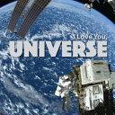 I Love You Universe
