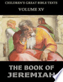 The Book Of Jeremiah Children S Great Bible Texts