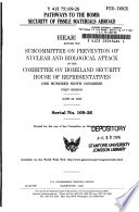 Pathways to the Bomb  Security of Fissile Materials Abroad  Serial No  109 26  June 28  2005  109 1 Hearing