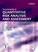 """Encyclopedia of Quantitative Risk Analysis and Assessment"" by Edward L. Melnick, Brian S. Everitt"