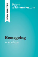 Homegoing by Yaa Gyasi (Book Analysis)