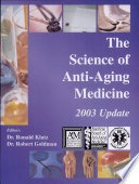 The Science of Anti-aging Medicine