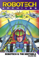 Robotech Archives  Sentinels Volume 1