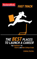 BusinessWeek Fast Track  The Best Places to Launch a Career