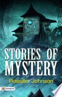 Stories of Mystery