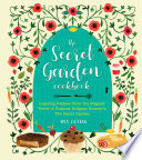 The Secret Garden Cookbook  Newly Revised Edition Book