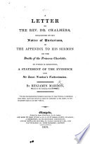 A Letter to     Dr  Chalmers  occasioned by his notice of Unitarians in the appendix to his sermon on the death of the Princess Charlotte