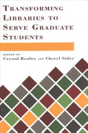 Transforming libraries to serve graduate students