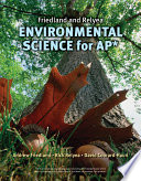 Friedland/Relyea Environmental Science for AP*