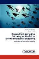 Ranked Set Sampling Techniques Useful in Environmental Monitoring