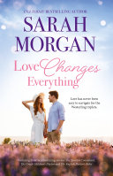 Love Changes Everything The Spanish Consultant The Greek Children s Doctor The English Doctor s Baby