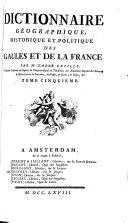 Dictionnaire géographique, historique et politique des Gaules et de la France