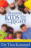 Raising Kids Who Turn Out Right Book