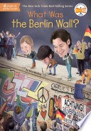 What Was the Berlin Wall
