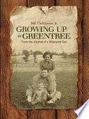 Growing Up in Greentree