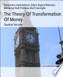 The Theory Of Transformation Of Money