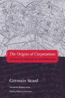 The Origins of Corporations