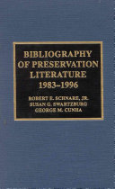 Bibliography Of Preservation Literature 1983 1996