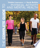 The Complete Guide To Physical Activity And Mental Health Book PDF