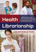 Health Librarianship  An Introduction
