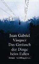 """""""Das"""" Geräusch der Dinge beim Fallen: Roman"""