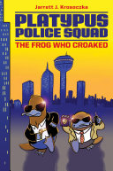 Pdf Platypus Police Squad: The Frog Who Croaked Telecharger