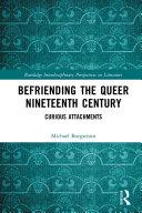 Befriending the Queer Nineteenth Century Pdf/ePub eBook