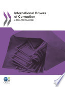 International Drivers of Corruption A Tool for Analysis