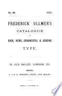 Frederick Ullmer S Catalogue Of Book News Ornamental Jobbing Type No 26 Catal
