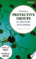 Greene s Protective Groups in Organic Synthesis Book