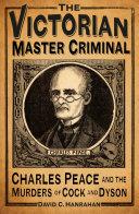 The Victorian Master Criminal