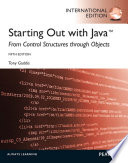 Starting Out with Java: From Control Structures through Objects: International Edition