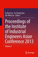 Proceedings of the Institute of Industrial Engineers Asian Conference 2013 Pdf/ePub eBook