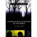 Supernatural Literature of the World  P Z