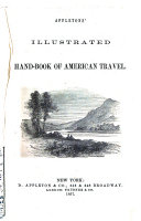 Appletons' Illustrated Hand-book of American Travel