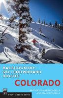 Backcountry Ski & Snowboard Routes: Colorado Pdf/ePub eBook