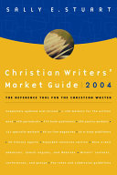 Christian Writers Market Guide 2004