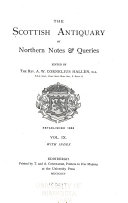 The Scottish Antiquary  Or  Northern Notes   Queries