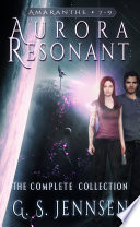 Aurora Resonant  The Complete Collection