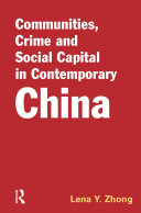 Communities  Crime Social Capital in Contemporary China