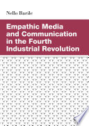 Empathic Media and Communication in the Fourth Industrial Revolution