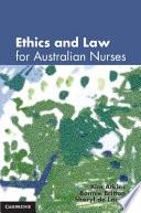 Ethics And Law For Australian Nurses