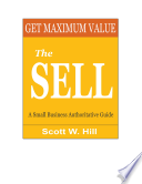 Get Maximum Value   The Sell a Small Business Authoritative Guide