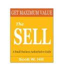 Get Maximum Value - The Sell a Small Business Authoritative Guide